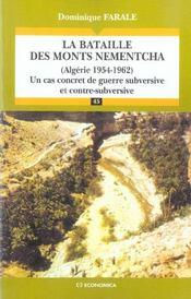 La bataille des monts nementcha, algerie, 1954-1962 ; un cas concret de guerre subversive et contre-subversive - Intérieur - Format classique
