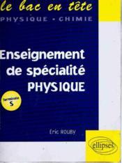 Enseignement De Specialite Physique Terminale S - Couverture - Format classique