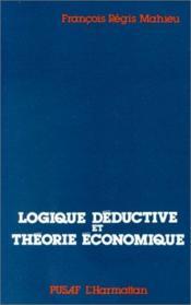 Logique déductive et théorie économique - Couverture - Format classique