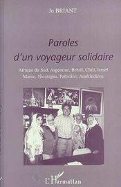 Paroles D'Un Voyageur Solidaire ; Afrique Du Sud Argentine Bresil Chili Israel Maroc Nicaragua Palestine Amerindiens - Intérieur - Format classique