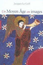Un Moyen-âge en images - Intérieur - Format classique