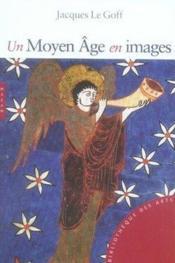 Un Moyen-âge en images - Couverture - Format classique