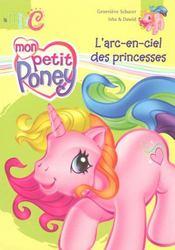 Mon petit poney ; l'arc-en-ciel des princesses - Intérieur - Format classique