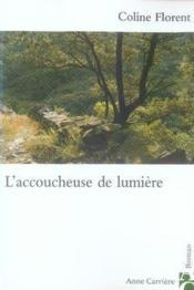 L'Accoucheuse De Lumière - Couverture - Format classique