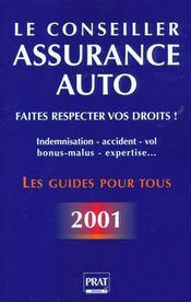 Assurance Auto. Faites Respecter Vos Droits. Indemnisation, Accident, Vol, Bonus... - Intérieur - Format classique