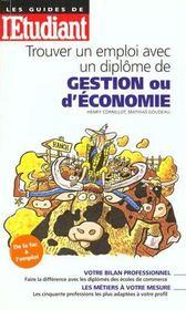 Decrocher Un Emploi Avec Un Diplome D'Economie-Gestion (Maitrise, Dea, Dess) - Intérieur - Format classique