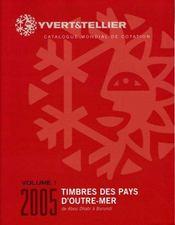 Timbres des pays d'outre mer t.1 ; de abou dhabi à burundi (édition 2005) - Intérieur - Format classique