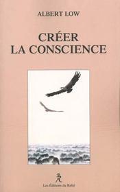 Creer la conscience - Intérieur - Format classique