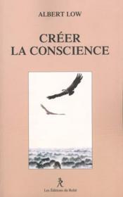Creer la conscience - Couverture - Format classique