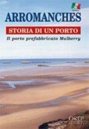 Arromanches, historia de un puerto - Intérieur - Format classique