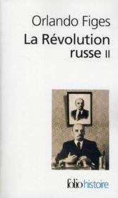 La révolution russe 1891-1924 t.2 ; la tragédie d'un peuple - Couverture - Format classique
