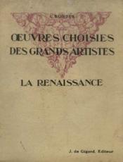 Oeuvres choisies des grands artistes, la renaissance, classe de 3ème - Couverture - Format classique