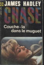 Collection La Poche Noire. N° 46 Couche La Dans Le Muguet. - Couverture - Format classique