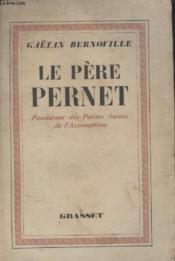 Le Pere Pernet. - Couverture - Format classique
