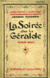 La Soiree Chez Les Geralde. Collection Jeunes Femmes Et Jeunes Filles N° 15. - Couverture - Format classique
