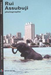 Rui assubuji photographe (carnets de la creation) - Couverture - Format classique