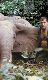 Ma forêt gabonaise et ses éléphants - Intérieur - Format classique