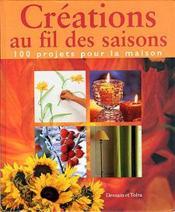 Creations Au Fil Des Saisons - Couverture - Format classique