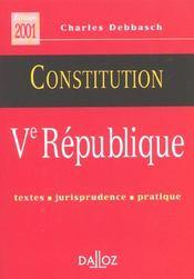 La Constitution De La V Republique ; Textes Jurisprudence Pratique - Intérieur - Format classique