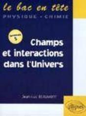 Champs Et Interactions Dans L'Univers - Intérieur - Format classique