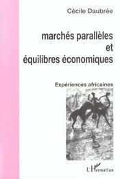 Marches Paralleles Et Equilibres Economiques - Intérieur - Format classique