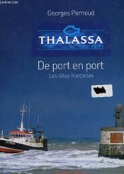 Thalassa de port en port ; les côtes francaises - Couverture - Format classique