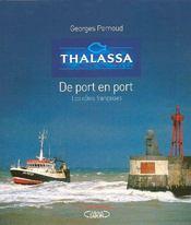 Thalassa de port en port ; les côtes francaises - Intérieur - Format classique