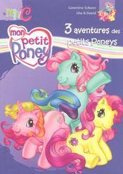 Mon petit poney ; 3 aventures chez les petits poneys - Intérieur - Format classique