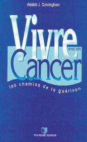 Vivre Avec Son Cancer - Couverture - Format classique