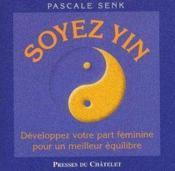 Soyez yin - Couverture - Format classique