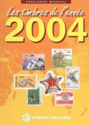 Catalogue mondial des nouveautés 2004 ; tous les timbres émis en 2004 - Couverture - Format classique
