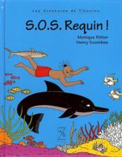 LES AVENTURES DE TIKOULOU ; sos requins - Couverture - Format classique