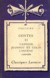 Voltaire. contes tome 2: Candide -L'ingénu (extraits) -Jeannot et colin - Couverture - Format classique