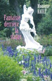 Fantaisie derrière la statue - Couverture - Format classique