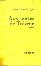 Aux Portes De Trezene. - Couverture - Format classique