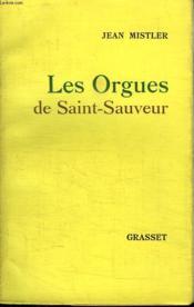 Les Orgues De Saint Sauveur. - Couverture - Format classique