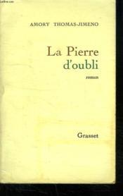 La Pierre D Oubli. - Couverture - Format classique