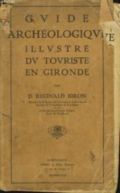 Guide Archeologique Illustre Du Touriste En Gironde - Couverture - Format classique
