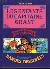 Les Enfatns Du Capitaine Grant - Illustre En Bandes Dessinees - Couverture - Format classique