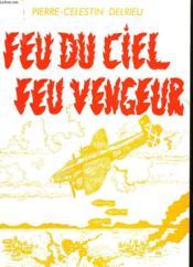 Feu Du Ciel, Feu Vengeur - Couverture - Format classique
