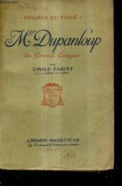 Mgr Dupanloup Un Grand Eveque. - Couverture - Format classique