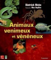 Animaux venimeux et veneneux - Couverture - Format classique
