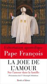 telecharger La joie de l'amour – sur l'amour dans la famille – exhortation apostolique post synodale Amoris laetitia livre PDF en ligne gratuit