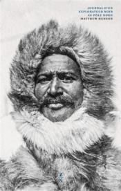 Journal d'un explorateur noir au Pôle nord - Couverture - Format classique