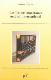 Les unions monétaires en droit international - Intérieur - Format classique