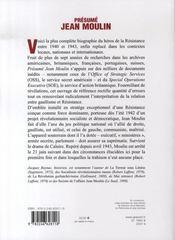 Présumé jean moulin, juin 1940-juin 1943 ; esquisse d'une nouvelle histoire de la résistance - 4ème de couverture - Format classique