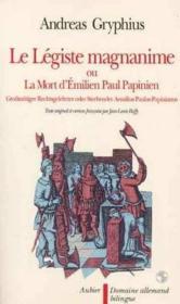 Le legiste magnanime - ou la mort d'emilien paul papinien - Couverture - Format classique