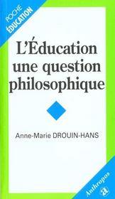 L'éducation, une question de philosophie - Intérieur - Format classique