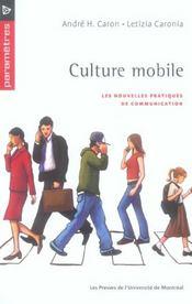 Culture mobile ; les nouvelles pratiques de la communication - Intérieur - Format classique