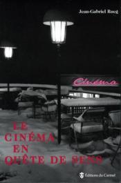 Le cinéma en quête de sens - Couverture - Format classique